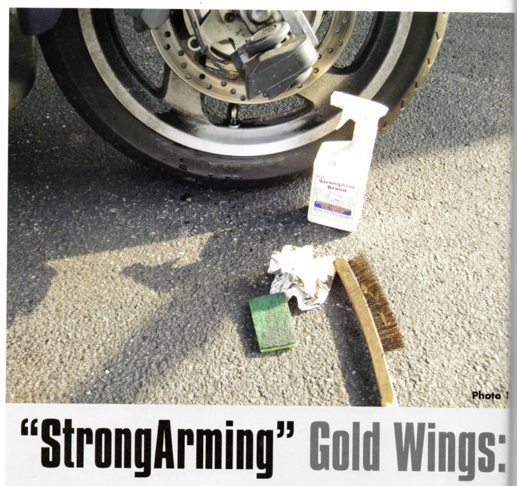 Goldwing Cleanup with StrongArm Brand Fluid is essentianl..